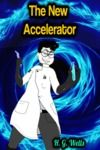 Electronic book The New Accelerator - H. G. Wells