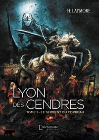Livre numérique Lyon des Cendres - tome 1 : Le serment du Corbeau