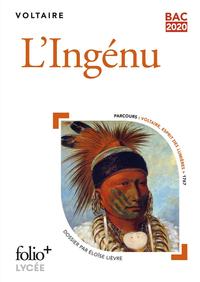Livre numérique L'Ingénu (Bac 2020) - Édition enrichie avec dossier pédagogique « Voltaire, esprit des Lumières »