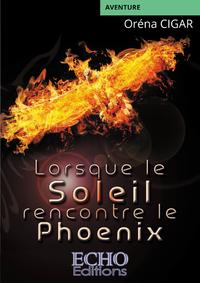 Livre numérique Lorsque le Soleil rencontre le Phoenix