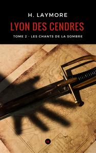 Livre numérique Lyon des cendres, tome 2