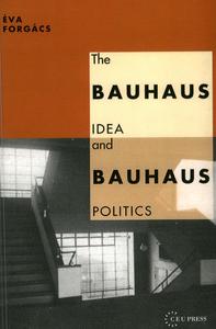 Electronic book The Bauhaus Idea and Bauhaus Politics