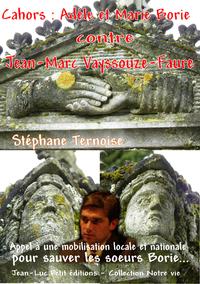 Livre numérique Cahors : Adéle et Marie Borie contre Jean-Marc Vayssouze-Faure