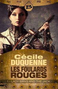 Livre numérique Lady Bang and The Jack - Les Foulards rouges - Saison 1 - Épisode 1