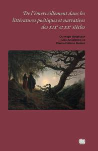 Livre numérique De l'émerveillement dans les littératures poétiques et narratives des XIXe et XXe siècles