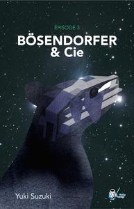 Livre numérique Bösendorfer & Cie, Épisode 3