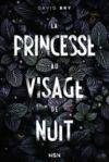 Livre numérique La Princesse au visage de nuit
