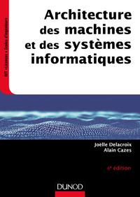 Livre numérique Architecture des machines et des systèmes informatiques - 6e éd.