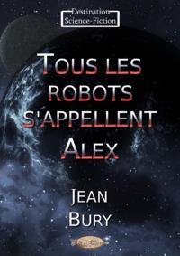 Livre numérique Tous les robots s'appellent Alex