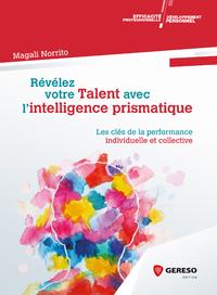 Livre numérique Révélez votre Talent avec l'Intelligence Prismatique