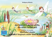 Livre numérique Die Geschichte von der kleinen Libelle Lolita, die allen helfen will. Deutsch-Französisch. / L'histoire de la petite libellule Laurie qui veut toujours aider tout le monde. Allemand-Francais.