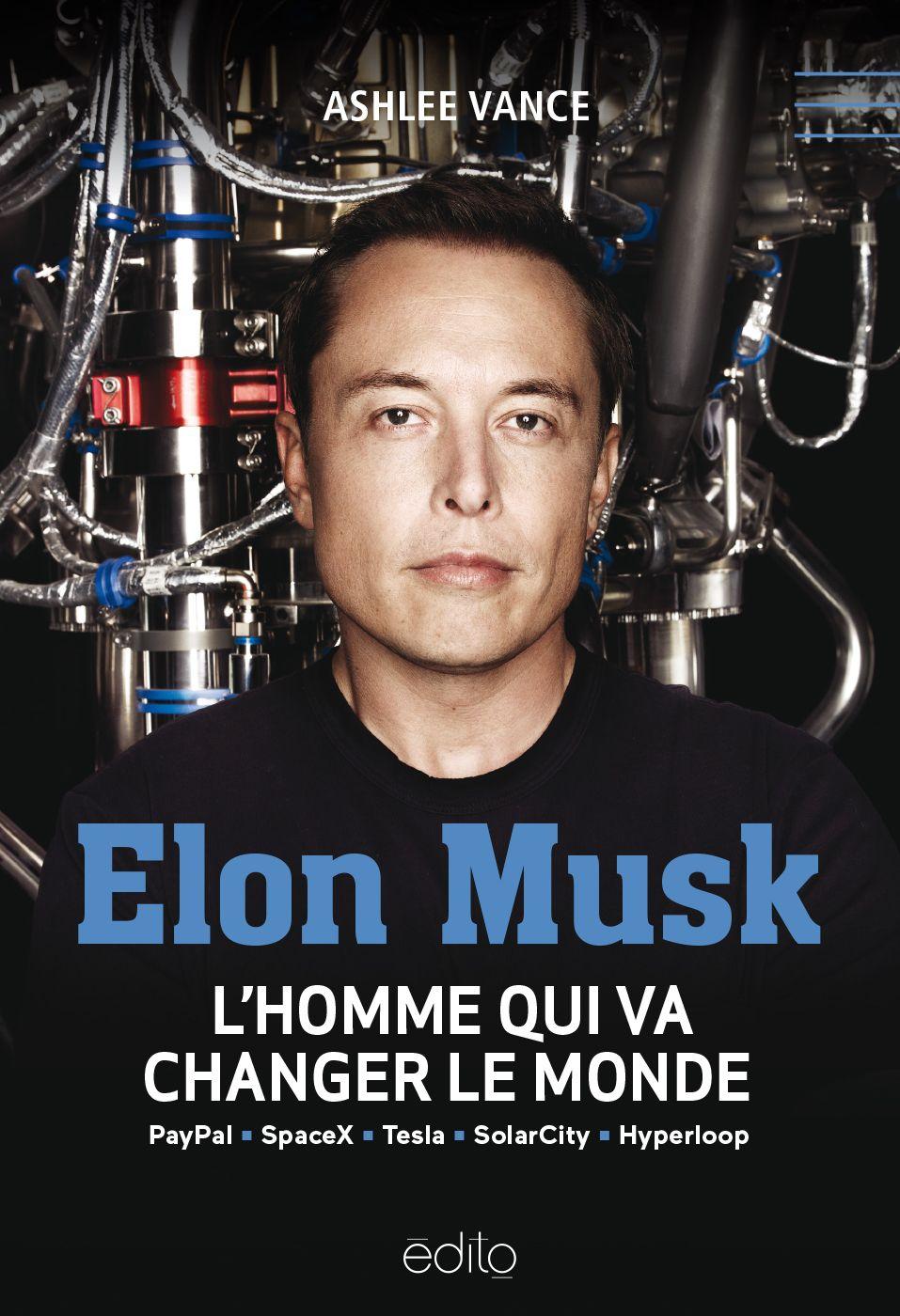 ebook elon musk l 39 homme qui va changer le monde par ashlee vance 7switch. Black Bedroom Furniture Sets. Home Design Ideas