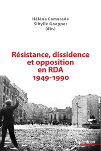 Livre numérique Résistance, dissidence et opposition en RDA 1949-1990
