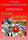 Livre numérique Aprenda a criar Games, Cursos em Livro
