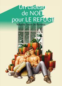 Livre numérique Un cadeau de Noël pour Le Refuge, volume Sven de Rennes