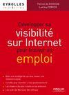 Livre numérique Développer sa visibilité sur Internet pour trouver un emploi