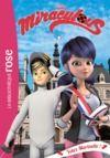 Livre numérique Miraculous 09 - Votez Marinette !