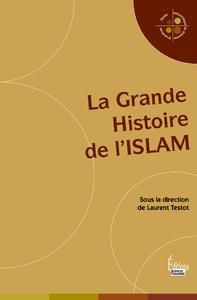 Livre numérique La Grande Histoire de l'Islam
