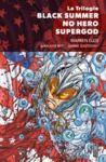 Livre numérique La Trilogie Black Summer – No Hero – Supergod