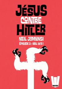 Livre numérique Jésus contre Hitler tome 03