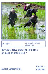 Livre numérique Birmanie (Myanmar) 2010-2017: un pays en transition?