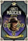 Livre numérique L'Anti-Magicien (Tome 6) - Hors-la-loi