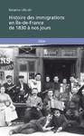 Livre numérique Histoire des immigrations en Ile-de-France de 1830 à nos jours
