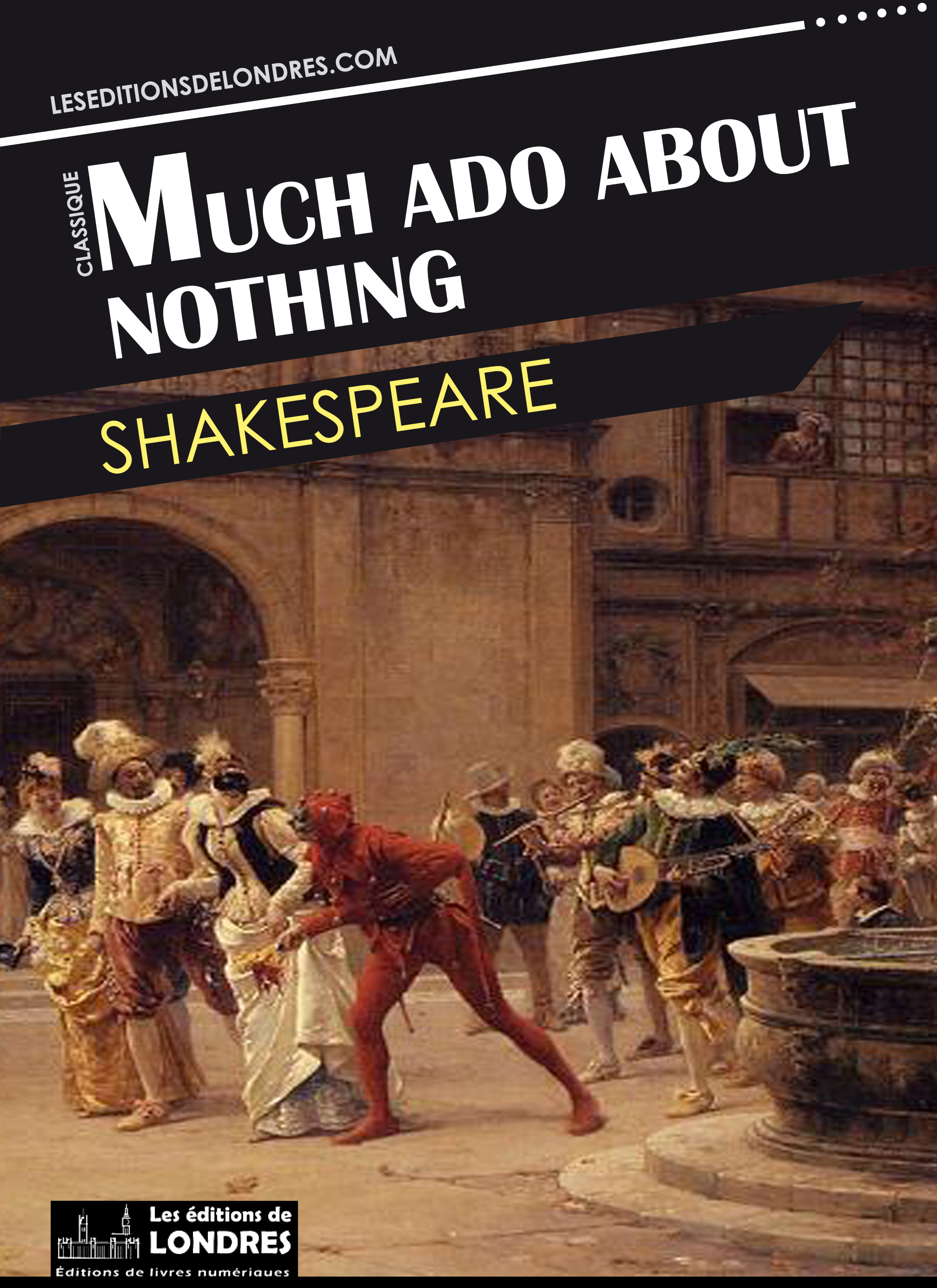Ebook Much ado about nothing par William Shakespeare - 7Switch