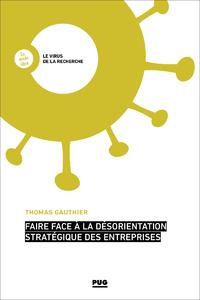 Livre numérique Faire face à la désorientation stratégique des entreprises