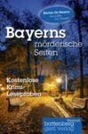 Libro electrónico Bayerns mörderische Seiten