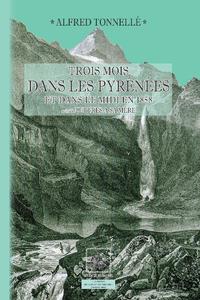 Livre numérique Trois mois dans les Pyrénées et dans le Midi en 1858