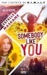 E-Book Somebody Like You - tome 01