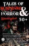 Livre numérique 50+ Tales of Suspense and Horror (Illustrated)