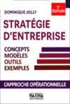 Livre numérique Stratégie d'entreprise - Concepts, modèles, outils, exemples