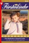 E-Book Fürstenkinder 22 – Adelsroman