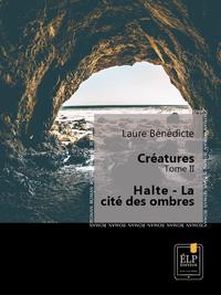 Libro electrónico Créatures 2 - Halte : La cité des ombres