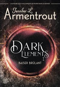Livro digital Dark Elements (Tome 1) - Baiser brûlant
