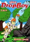 Livre numérique Dropboy - volume 2, Serie