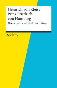 Livre numérique Textausgabe + Lektüreschlüssel. Heinrich von Kleist: Prinz Friedrich von Homburg