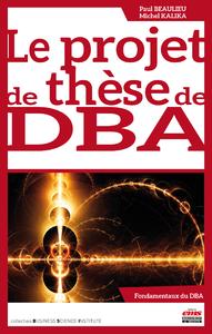 Libro electrónico Le projet de thèse de DBA