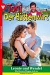 Libro electrónico Toni der Hüttenwirt (ab 301) 327 – Heimatroman