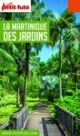 E-Book MARTINIQUE DES JARDINS 2020/2021 Petit Futé
