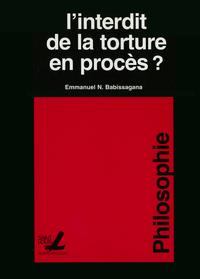 Livre numérique L'interdit de la torture en procès?