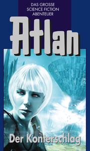 Livre numérique Atlan 42: Der Konterschlag (Blauband)
