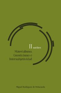 Libro electrónico satélites II Materialismo, Gnosticismo, Intersubjetividad