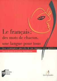 Livre numérique Le français : des mots de chacun, une langue pour tous