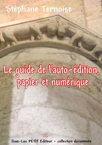 Livre numérique Le guide de l'auto-édition, papier et numérique
