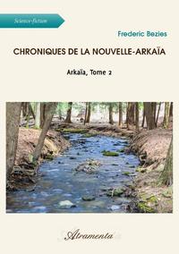 Livre numérique Chroniques de la Nouvelle-Arkaïa