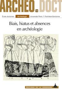 Livre numérique Biais, hiatus et absences en archéologie