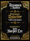 Libro electrónico Resumen Y Analisis: Matar A Un Ruiseñor (To Kill A Mockingbird) - Basado En El Libro De Nelle Harper Lee